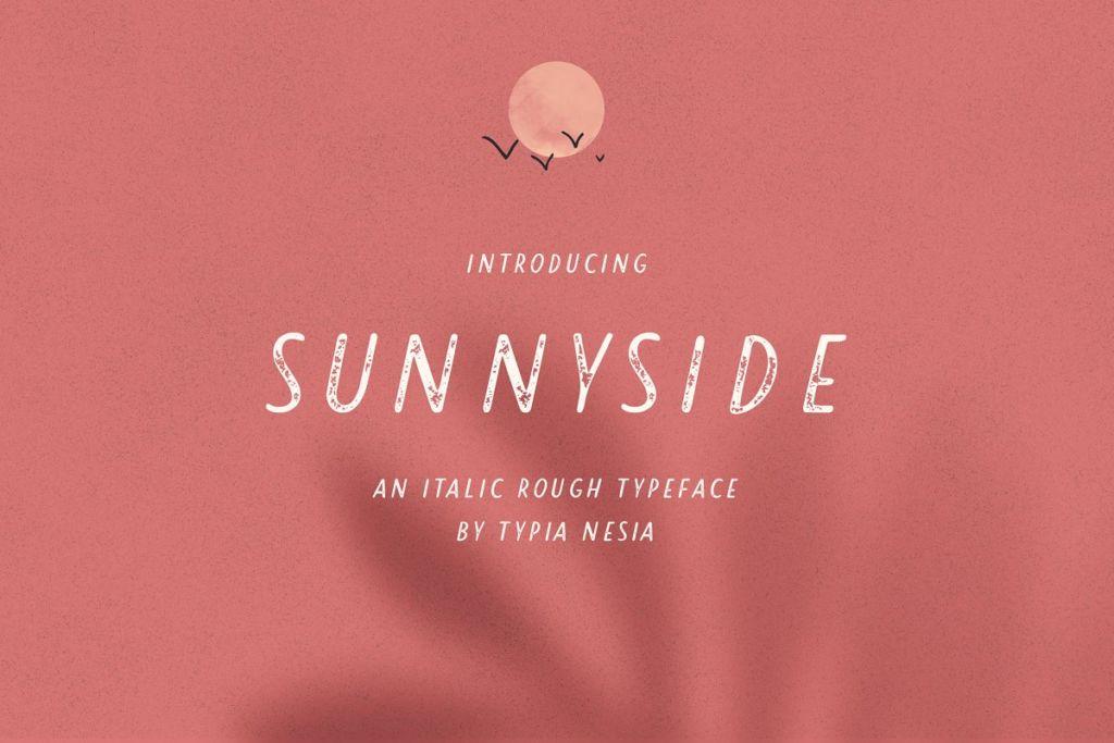 Sunnyside Rough Sans