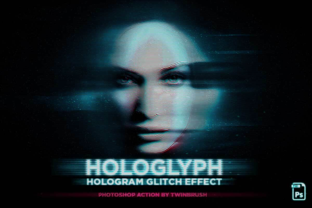 Hologlyph Action: Hologram Glitch Effect