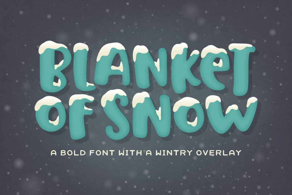 Blanket of Snow Font