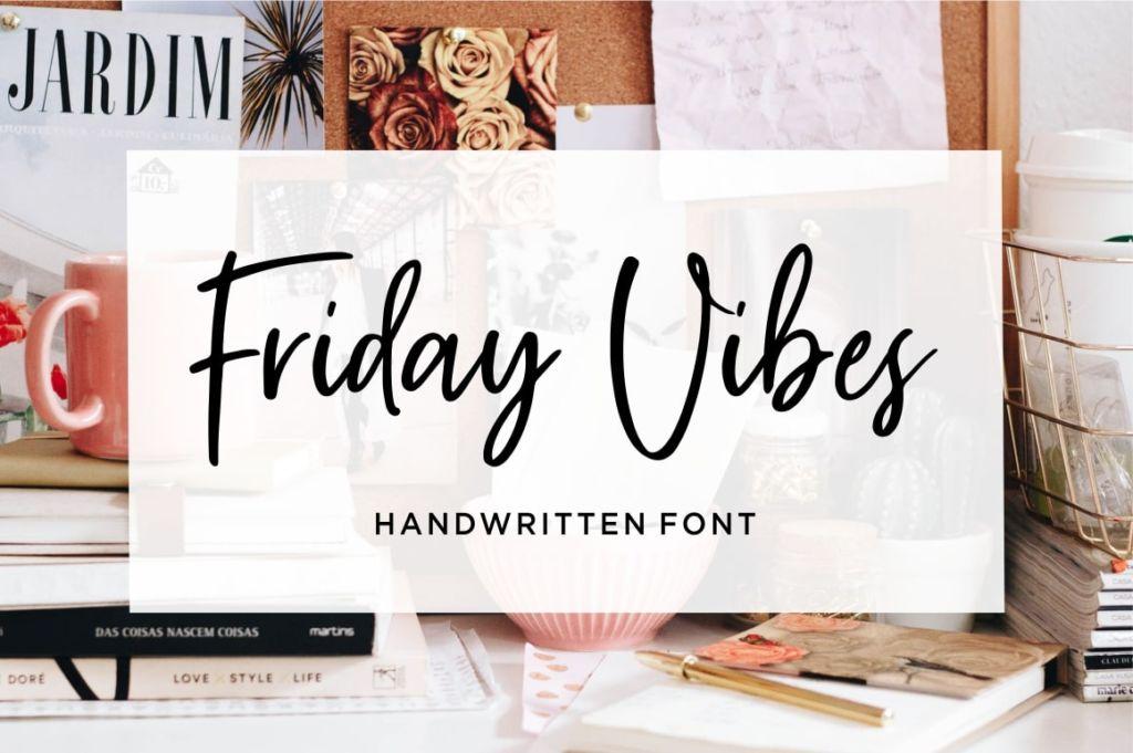 Friday Vibes – Handwritten Font