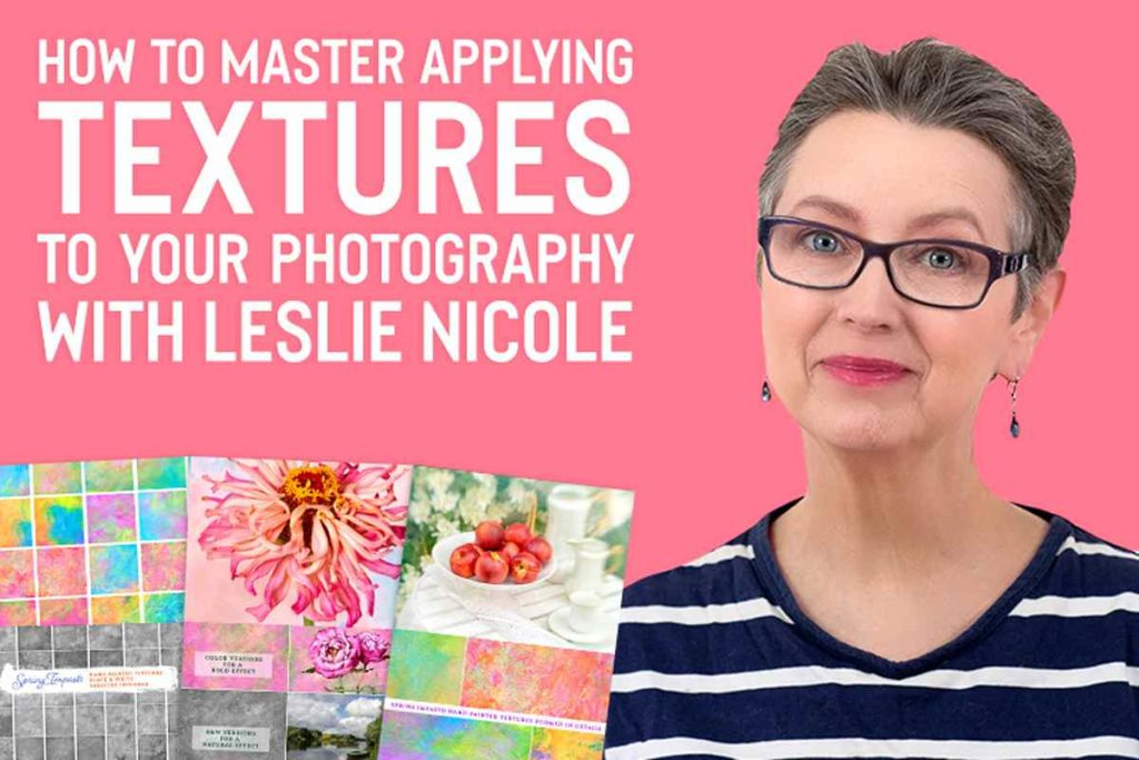 How To Master Applying Textures To Your Photography