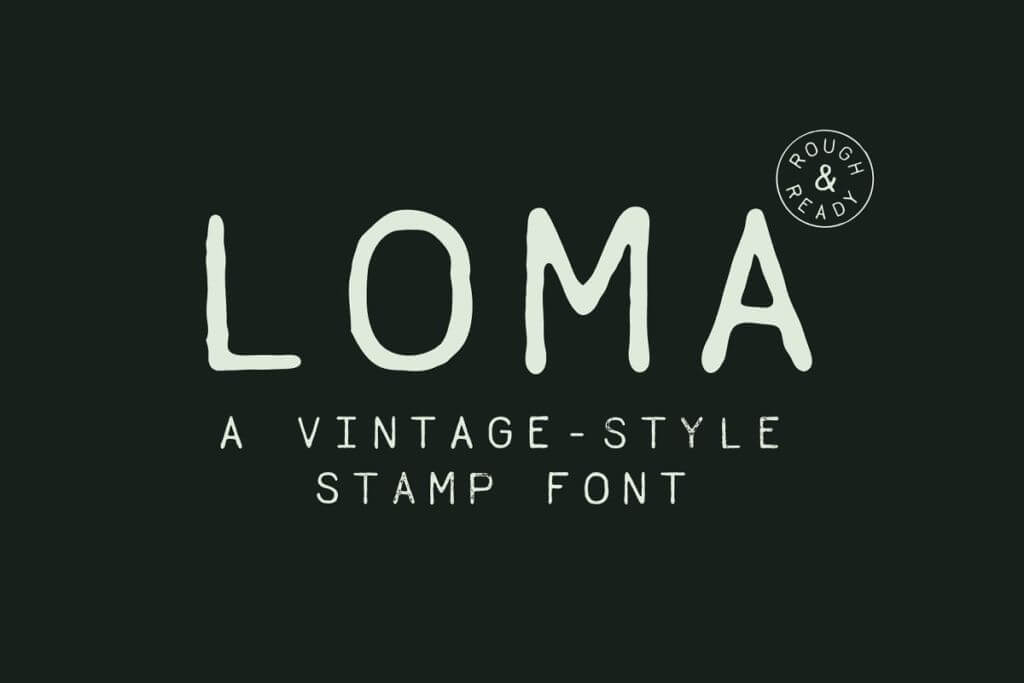 Loma - A Vintage-Style Stamp Font