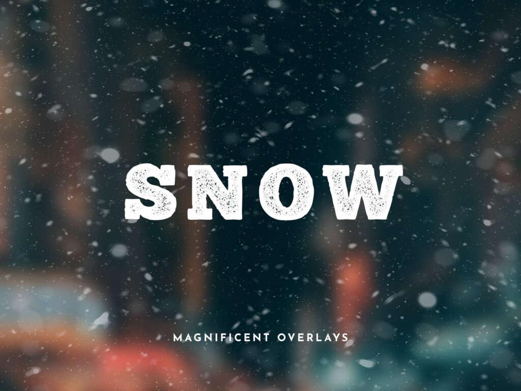 MAGNIFICENT SNOW OVERLAYS