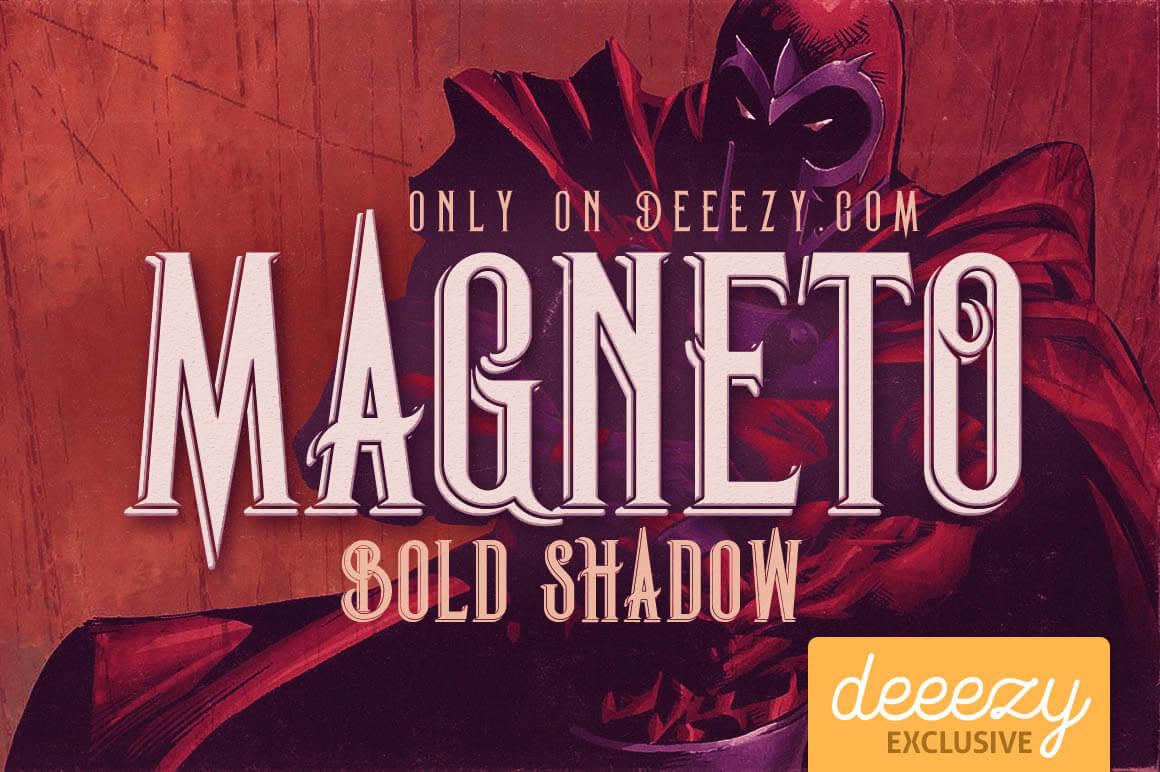 MagnetoBoldShadow1