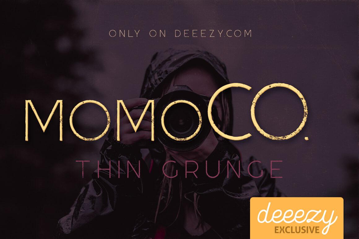 MomocoThinGrungeDeeezy1