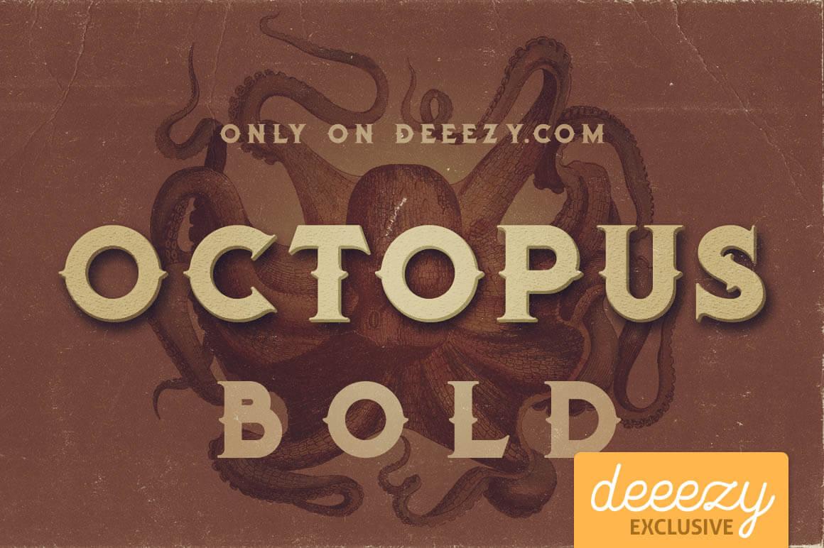 OctopusBoldDeeezy1