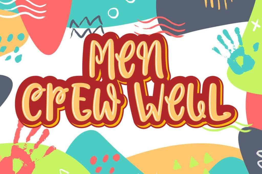 Men Crew Well