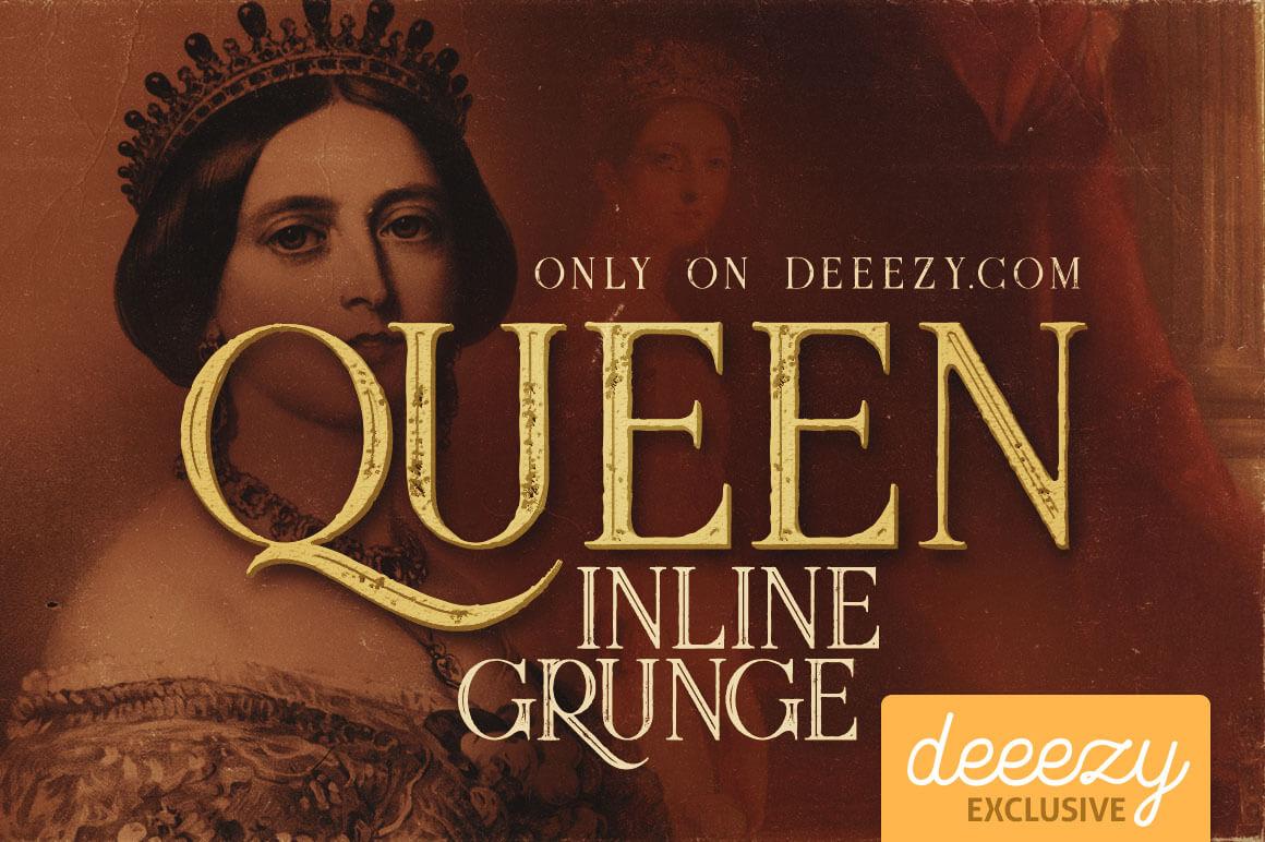 QueenInlineGrungeDeeezy1