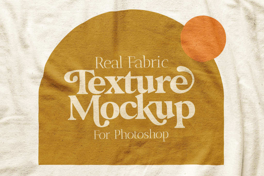 REAL FABRIC TEXTURE MOCKUP FOR PHOTOSHOP