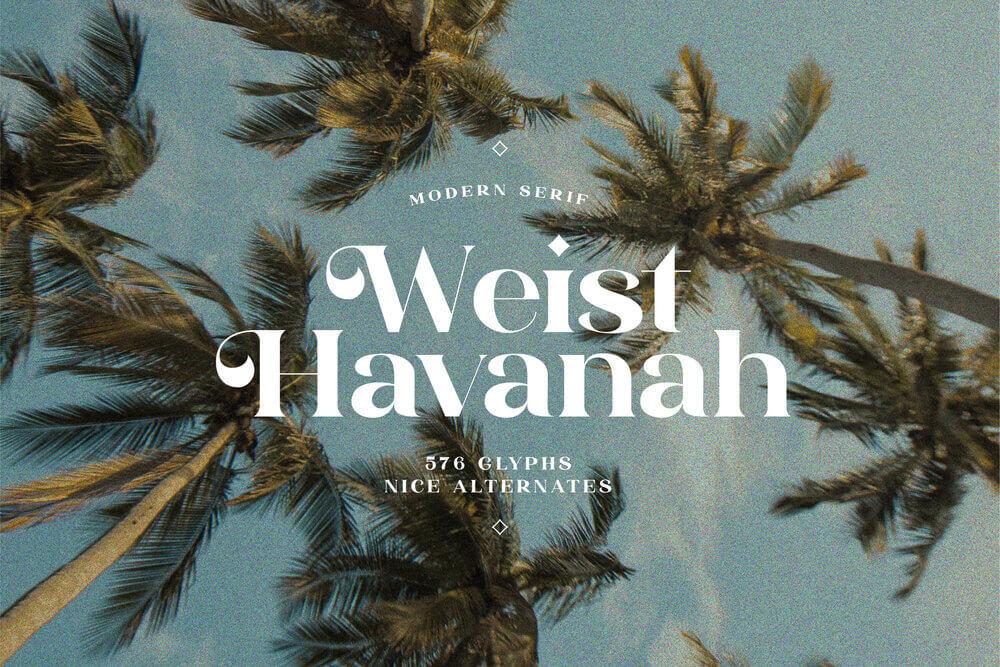 Weist Havanah – Modern Serif