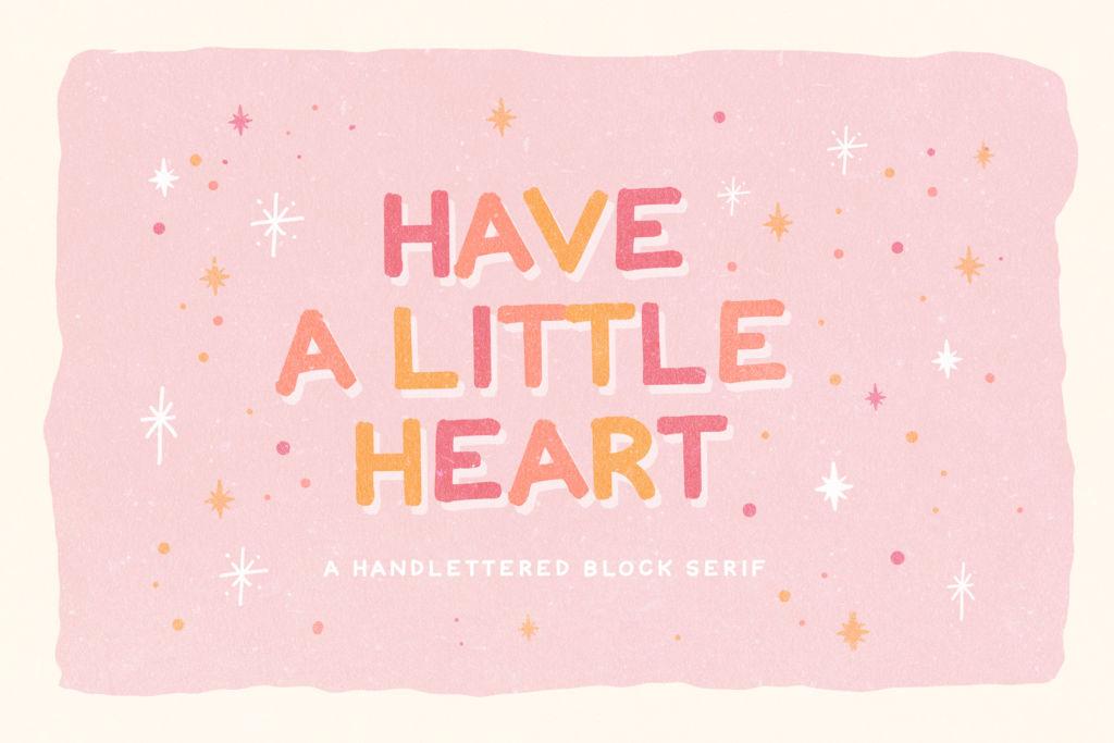 HAVE A LITTLE HEART FONT