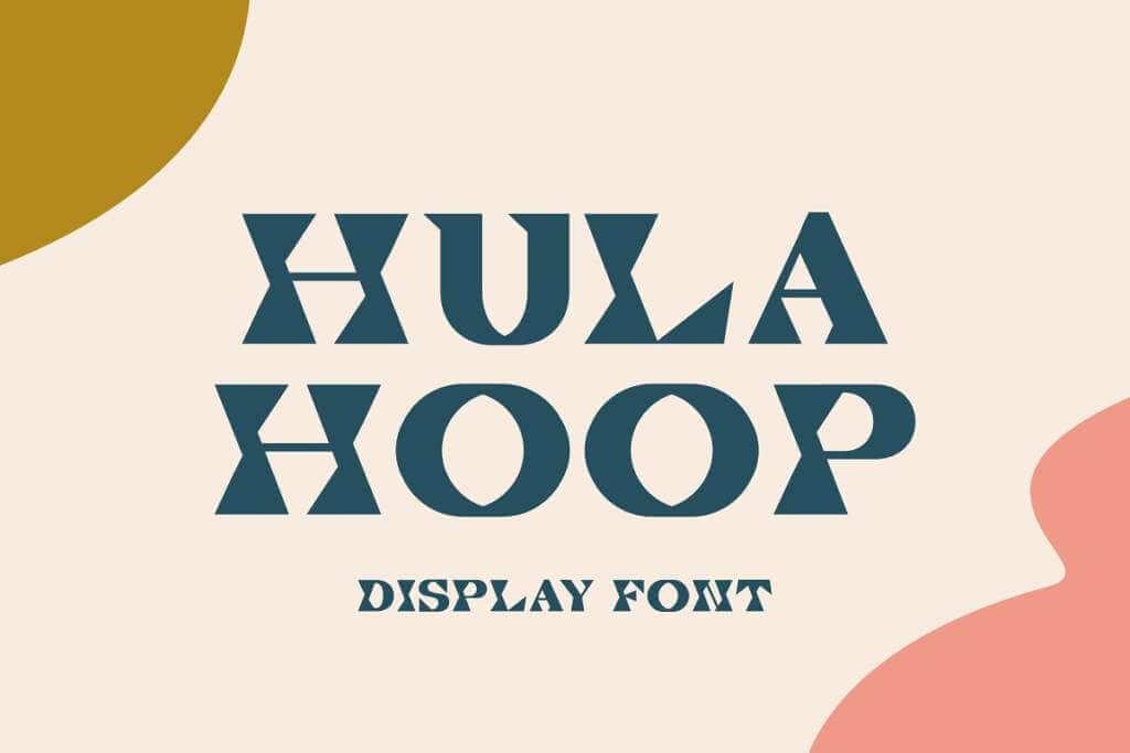 Hula Hoop - Fun Display Font