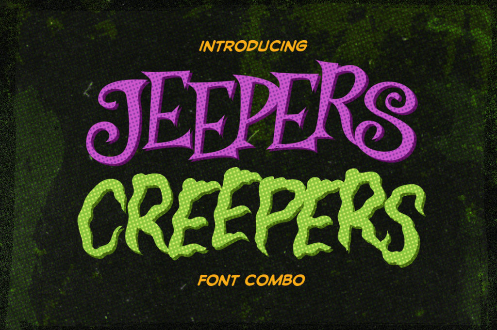 Jeepers Creepers Font Combo